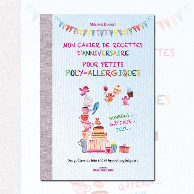 cahier anniversaire polyallergique