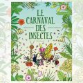 carnaval insectes
