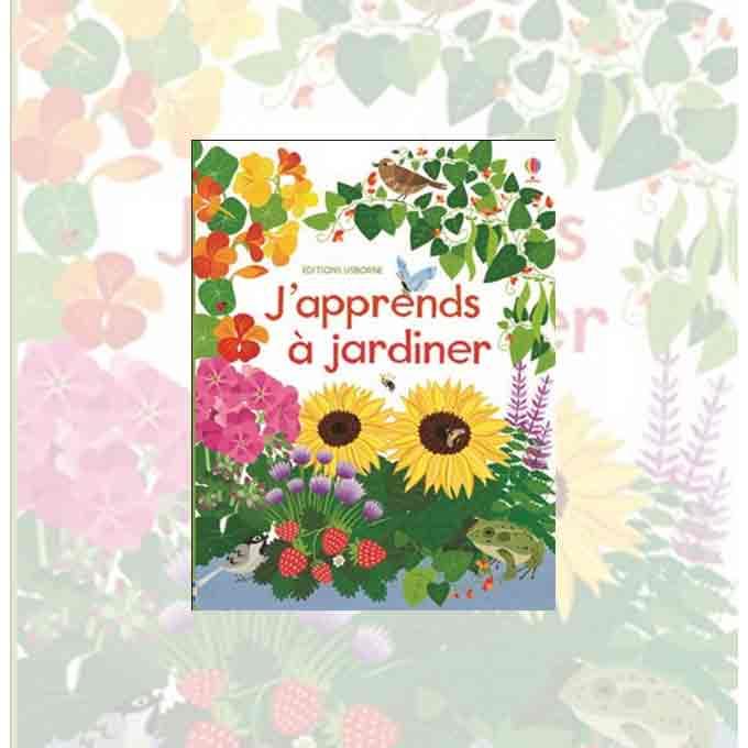 japprends a jardiner