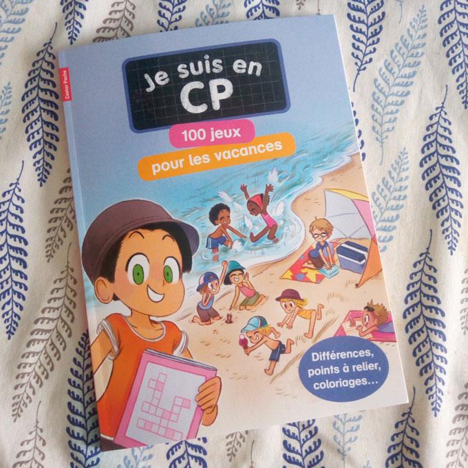 Je Suis En Cp 100 Jeux Pour Les Vacances Mon Grand Livre