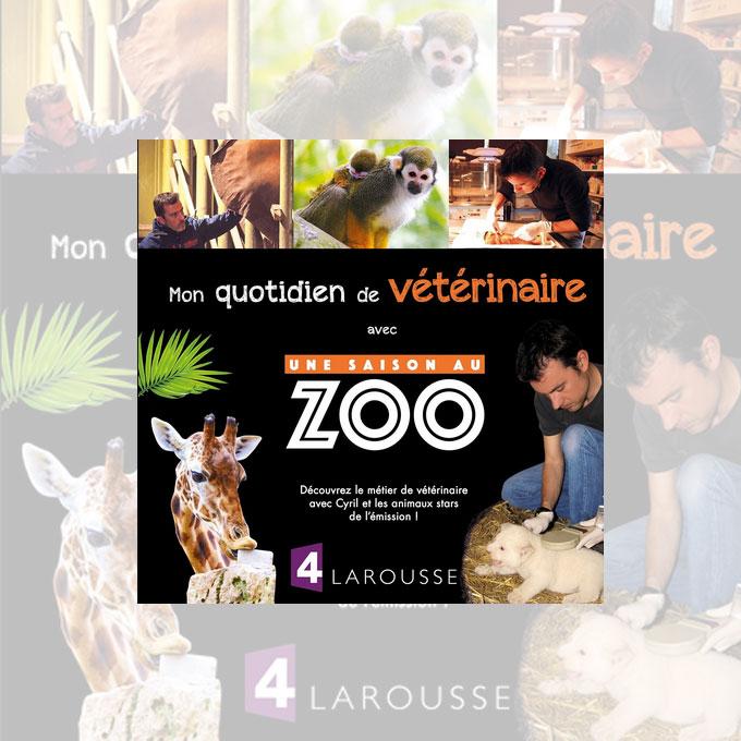 mon quotidien veterinaire une saison au zoo